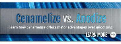 Find out about the advantages of Cenamelize over Anodize